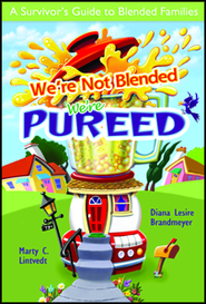 We're Not Blended...We're Pureed  -     By: Lesire Diana Brandmeyer, Marty C. Lintvedt