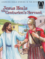 Jesus Heals the Centurion's Servant  -     By: Joanne Bader