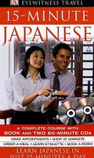 Eyewitness Travel: 15 Minute Japanese W/Cd  -              By: DK Publishing