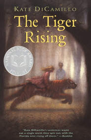 The Tiger Rising  -     By: Kate DiCamillo