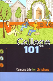 College 101: Campus Life for Christians  -