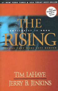 The Rising, Before They Were Left Behind Series #1   -              By: Jerry B. Jenkins, Tim LaHaye