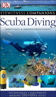 Eyewitness Companion Guide-Scuba Diving  -              By: Monty Hall, Miranda Krestovnikoff