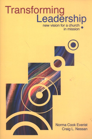 Transforming Leadership: Vision for a Church in Mission  -     By: Norma Cook Everist, Craig L. Nessan