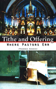 Tithe and Offering  -     By: Akhadin Prudence