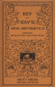 Key to Ray's New Arithmetics (Primary, Intellectual)           -