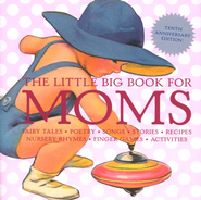 The Little Big Book for Moms   -     By: Lena Tabori
