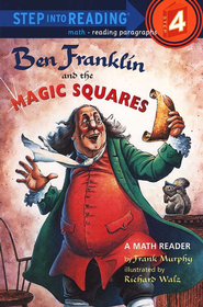 Ben Franklin And The Magic Squares  -     By: Frank Murphy