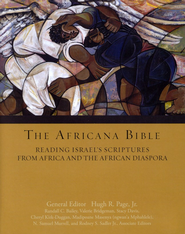 The Africana Bible: Reading Israel's Scriptures from Africa and the African Diaspora  -     Edited By: Hugh Page Jr.     By: Edited by Hugh R. Page, Jr.