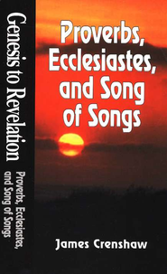 Proverbs, Ecclesiastes, Song of Solomon NIV  -              By: James Crenshaw