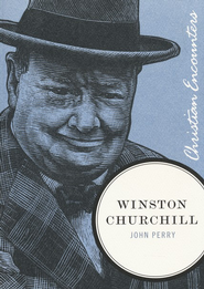 Winston Churchill - eBook  -     By: John Perry
