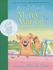 Mercy Watson Goes for a Ride  -     By: Kate DiCamillo