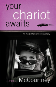 Your Chariot Awaits: An Andi McConnell Mystery - eBook  -     By: Lorena McCourtney
