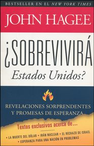 ¿Sobrevirá Estados Unidos?  (Can America Survive?)  -     By: John Hagee