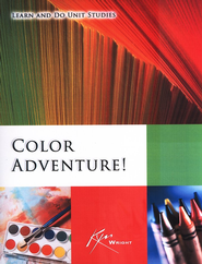 Color Adventure!  -     By: Kym Wright
