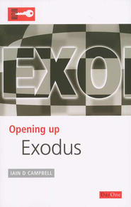 Opening Up Exodus   -     By: Iain D. Campbell