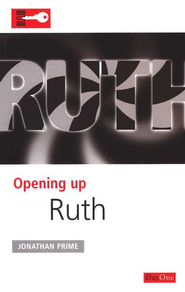 Opening Up Ruth   -              By: Jonathan Prime