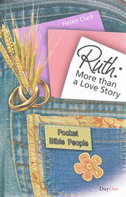 Ruth: More Than A Love Story   -     By: Helen Clark