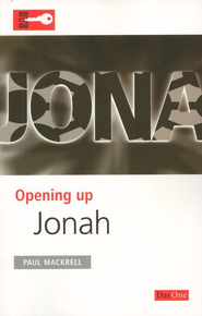 Opening Up: Jonah   -     By: Paul Mackrell