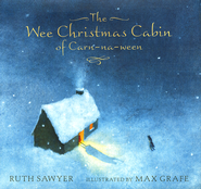 The Wee Christmas Cabin of Carn-na-ween  -     By: Ruth Sawyer