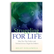 Struggling for Life   -     By: Dr. Kelly Hollowell