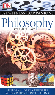 Eyewitness Companion Guide: Philosophy  -              By: DK Publishing