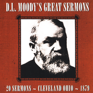 D.L. Moody's Great Sermons, MP3 CD   -