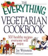 The Everything Vegetarian Cookbook   -     By: Jay Weinstein