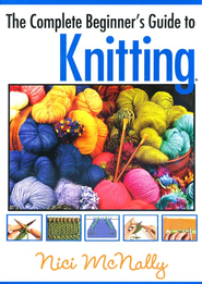The Complete Beginner's Guide to Knitting DVD   -     By: Nici McNally