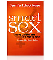 Smart Sex: Finding Lifelong Love in a Hook-up World   -     By: Jennifer Roback Morse