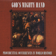 God's Mighty Hand;   Providential Occurences in World History MP3 CD  -     By: Richard Wheeler