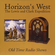 Horizon's West: The Lewis and Clark Expedition MP3 CD   -