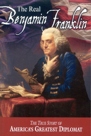 The Real Benjamin Franklin: The True Story of America's Greatest Diplomat  -     By: Augusta Stevenson     Illustrated By: Ray Quigley