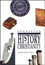 Zondervan Handbook to the History of Christianity   -     By: Jonathan Hill