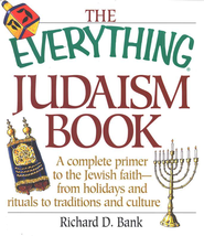 The Everything Judaism Book   -              By: Richard D. Bank