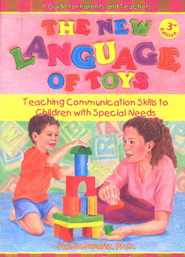 The New Language of Toys: Teaching Communication Skills to Children with Special Needs, Third Edition  -     By: Sue Schwartz