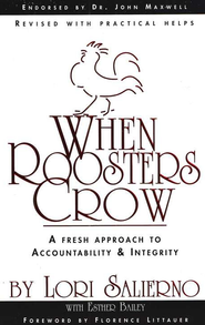 When Roosters Crow: A Fresh Approach to Accountability   -     By: Lori Salierno, Esther Bailey