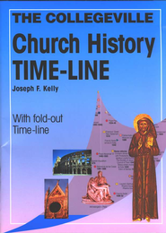 The Collegeville Church History Time-Line  -     By: Joseph F. Kelly