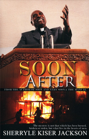 Soon After  -     By: Sherryle Kiser Jackson