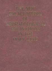 The New Encyclopedia of Archaeological Excavations in the Holy Land, 4 Volumes  -     By: Ephraim Stern