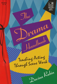 Drama Handbook: Teaching Acting Through Scene Work, Grades 6-8   -     By: Davina Rubin