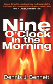 Nine O'Clock in the Morning   -              By: Dennis J. Bennett