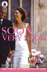 Soon and Very Soon  -     By: Sherryle Kiser Johnson