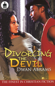 Divorcing The Devil  -     By: Dwan Abrams