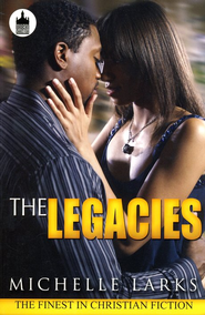 The Legacies  -     By: Michelle Lewis