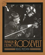 Franklin Delano Roosevelt    -     By: Russell Freedman