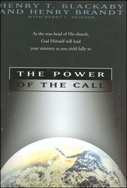 The Power of the Call   -     By: Henry T. Blackaby