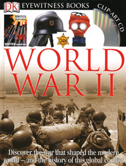 World War II: Discover the war that shaped the modern world - and the history of this global conflict  -     By: Simon Adams