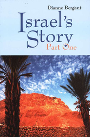 Israel's Story-Part One  -     By: Dianne Bergant