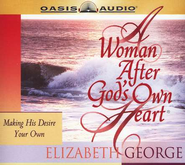 A Woman After God's Own Heart - Audiobook on CD   -     By: Elizabeth George